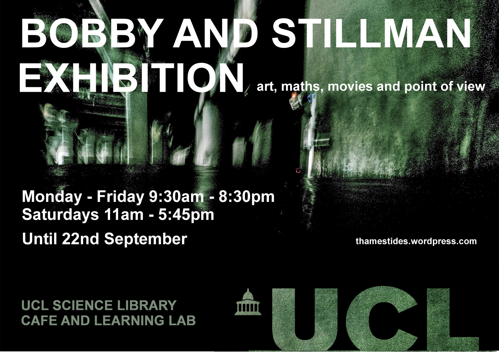 POSTER. Bobby and Stillman. Thames Tides, Susi Arnott, Crispin Hughes, Professor Sofia Olhede,UCL,Science Library